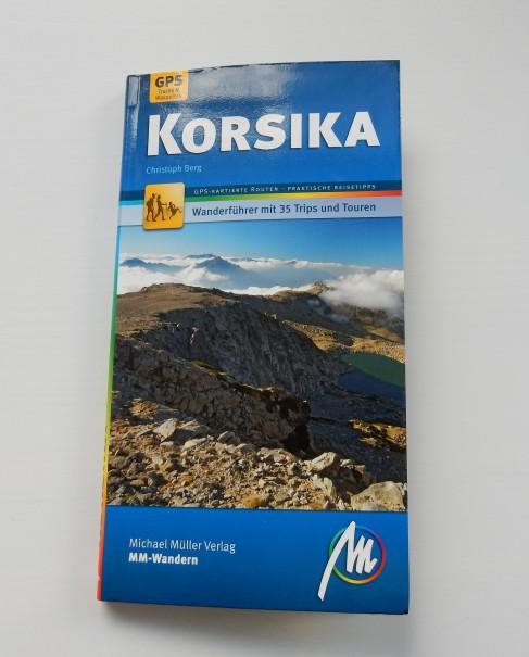 Der Korsika Wanderführer von Christoph Berg, erschienen im Michael Müller Verlag, bietet wirklich alles, was ein guter Wanderführer nur bieten kann! ©entdecker-greise.de