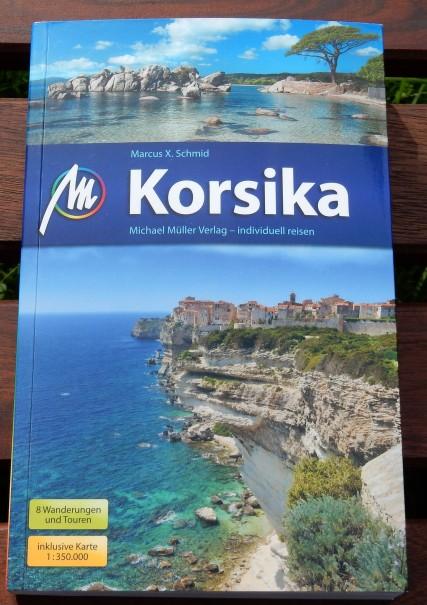 Uneingeschränkt empfehlenswert, der Korsika Reiseführer, vom Verlag Michael Müller. ©entdecker-greise.de