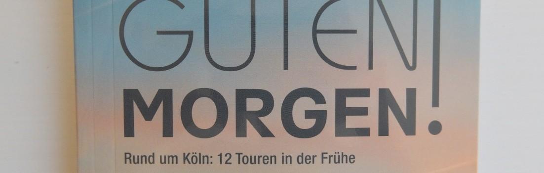 Guten Morgen! Unterwegs, wenn die Natur erwacht, von Hans-Jürgen Schneider ©entdecker-greise.de